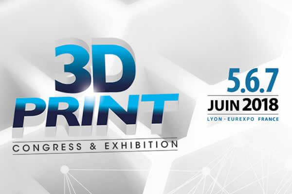 Salon de la fabrication additive 3D Print 2018